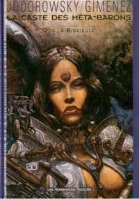 L'Incal : La Caste des Méta-Barons : Oda la Bisaïeule [#4 - 1997]