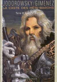 L'Incal : La Caste des Méta-Barons : Tête d'Acier l'Aïeul #5 [1998]