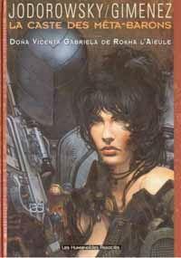 L'Incal : La Caste des Méta-Barons : Doña Vicenta Gabriela de Rokha l'Aïeule [#6 - 1999]
