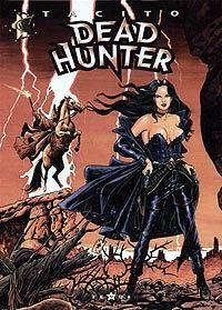 Dead Hunter : Du Plomb dans la cagoule #2 [1999]