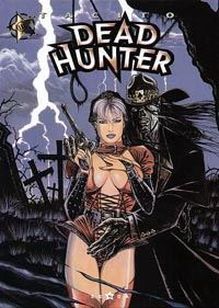 Dead Hunter : Les Rejetons du grand ver #3 [2000]