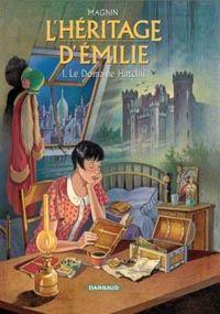 L'Héritage d'Emilie : Le Domaine Hatcliff #1 [2002]