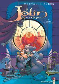 Jolin la teigne : L'Ours en ferraille #1 [2003]