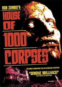 La Maison des 1000 morts [2003]