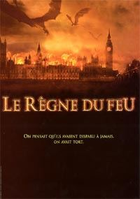 Le Règne du feu [2002]