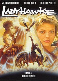 Ladyhawke, la femme de la nuit : Ladyhawke [1985]