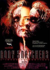 L'invasion des profanateurs de sépultures : Body Snatchers [1993]