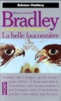 La Romance de Ténébreuse : Les Ages du Chaos : La Belle Fauconnière #3 [1992]