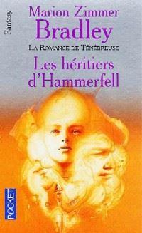 La Romance de Ténébreuse : Les Cent Royaumes : Les Héritiers d'Hammerfell #5 [1993]