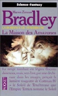 La Romance de Ténébreuse : Les Amazones Libres : La Maison des Amazones #10 [1993]