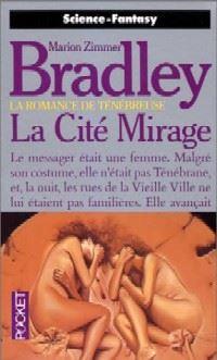 La Romance de Ténébreuse : Les Amazones Libres : La Cité Mirage [#11 - 1994]