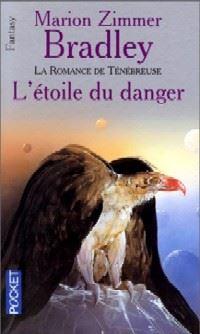 La Romance de Ténébreuse : L'Age de Damon Ridenow : L'Etoile du Danger #12 [1995]