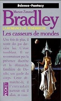 La Romance de Ténébreuse : L'Age de Régis Hastur : Les Casseurs de Mondes [#18 - 1991]