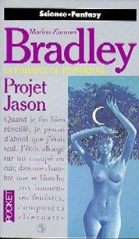 La Romance de Ténébreuse : L'Age de Régis Hastur : Projet Jason [#17 - 1990]