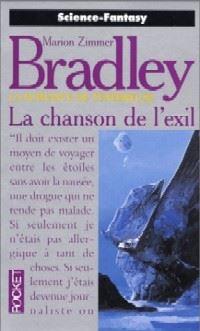 La Romance de Ténébreuse : L'Age de Régis Hastur : La Chanson de l'Exil [#19 - 1996]