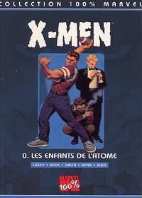 100% Marvel X-Men : Les enfants de l'atome [1999]