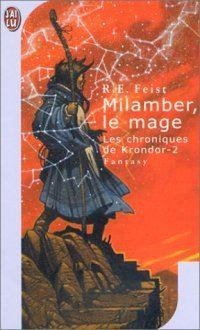 Les Chroniques de Krondor : Milamber, le mage [#2 - 1998]