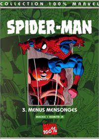 100% Marvel Spider-Man : Menus mensonges #3 [2000]