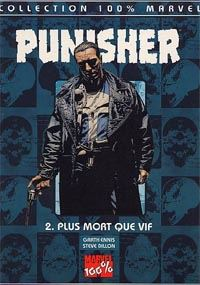 100% Marvel Punisher : Plus mort que vif #2 [2001]