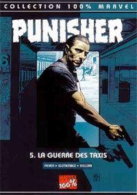 100% Marvel Punisher : La guerre des taxis #5 [2002]
