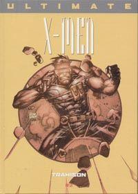 Ultimate X-Men Prestige : Trahison #3 [2003]