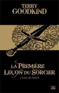L'épée de vérité : La Première leçon du Sorcier [#1 - 2003]