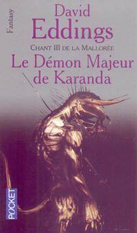 La Grande Guerre des Dieux : La Mallorée : Le Démon-Majeur de Karanda #3 [1993]