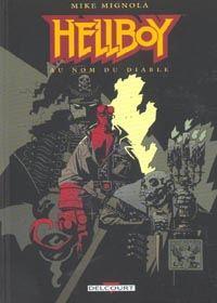 HellBoy - Edition Delcourt : Au nom du diable #6 [2003]