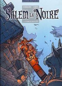 Salem la noire : La Pierre de Mort-Levée [#1 - 2003]