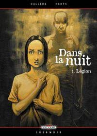 Dans la nuit : 1- Légion [2003]