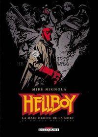 HellBoy - Edition Delcourt : La Main Droite du Destin #3 [2001]