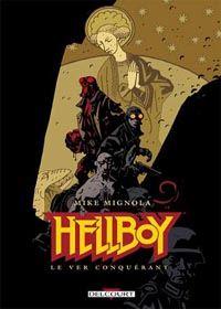 HellBoy - Edition Delcourt : Le Ver Conquerant #5 [2002]