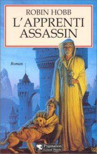 l'Assassin Royal : L'Apprenti Assassin [#1 - 1998]