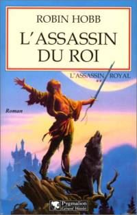 l'Assassin Royal : L'Assassin du Roi [#2 - 1999]