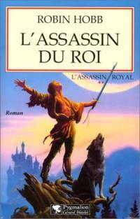 Le Royaume des Anciens : L'Assassin Royal : L'Assassin du Roi #2 [1999]