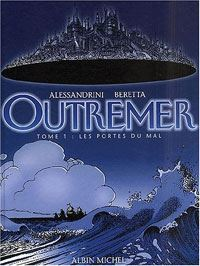 Outremer : Les Portes du Mal #1 [2001]