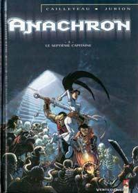 Anachron : Le Septième Capitaine [#2 - 2001]