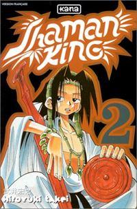 Shaman King : Un Shaman bien dérangeant #2 [2000]