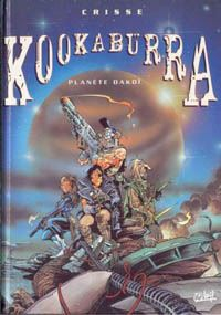 Kookaburra : La Planete Dakoi [#1 - 1997]