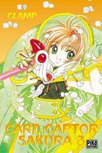 Card Captor Sakura Volume 3 : Card Captor Sakura