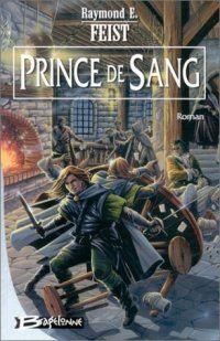 Les Nouvelles Chroniques de Krondor : Princes de Sang [#1 - 2003]