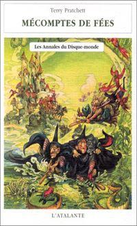 Les Annales du Disque-Monde : Mécomptes de fées #12 [1999]