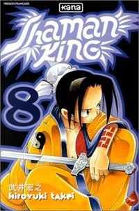 Shaman King : Rien n'est impossible #8 [2001]