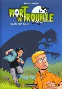 Mort de Trouille : Le Vampire des Marais #1 [2000]