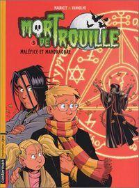 Mort de Trouille : Maléfice et Mandragore #3 [2003]