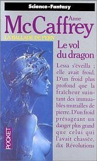 La Ballade de Pern : La Grande Guerre des Fils : Le Vol du Dragon #1 [1989]