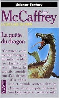 La Ballade de Pern : La Grande Guerre des Fils : La Quête du Dragon #2 [1972]