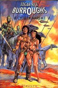 Le Cycle de Mars : L'intégrale du cycle de Mars 1 [1994]