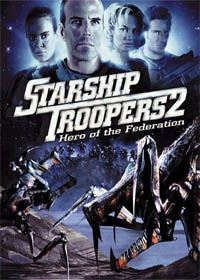 Starship Troopers 2 [2004]