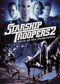 Starship Troopers 2 - Héros de la fédération #2 [2004]